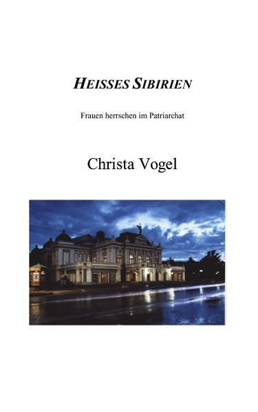 Heisses Sibirien als Buch
