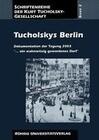 Tucholskys Berlin