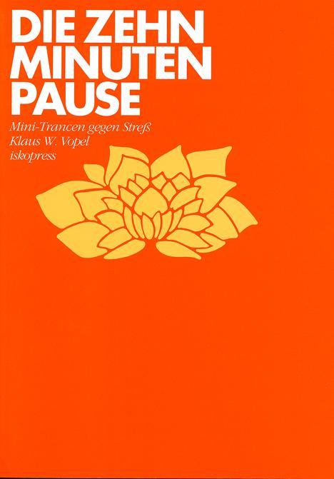 Die Zehn-Minuten-Pause als Buch
