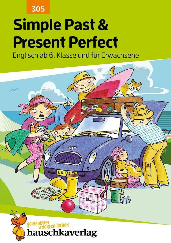 Englisch. Simple Past and Present Perfect als Buch