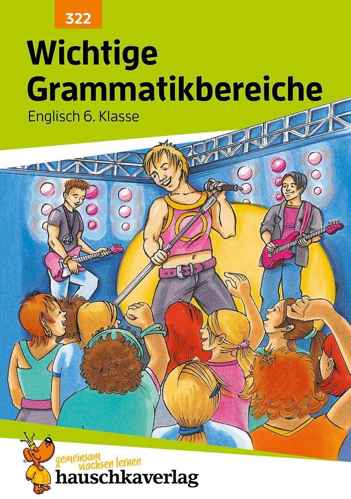 Englisch. Wichtige Grammatikbereiche. (2. Englischjahr) als Buch