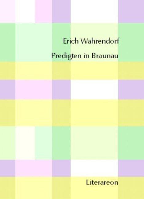 Predigten in Braunau als Buch
