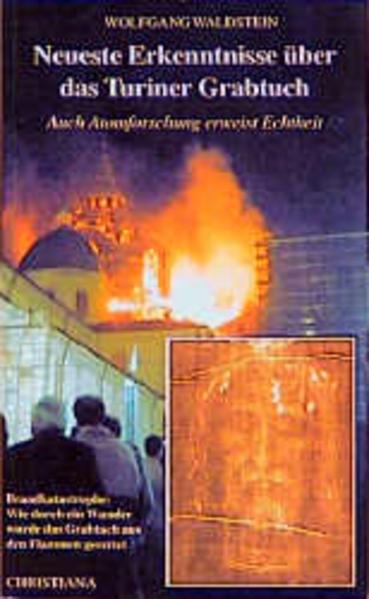 Neueste Erkenntnisse über das Turiner Grabtuch als Buch