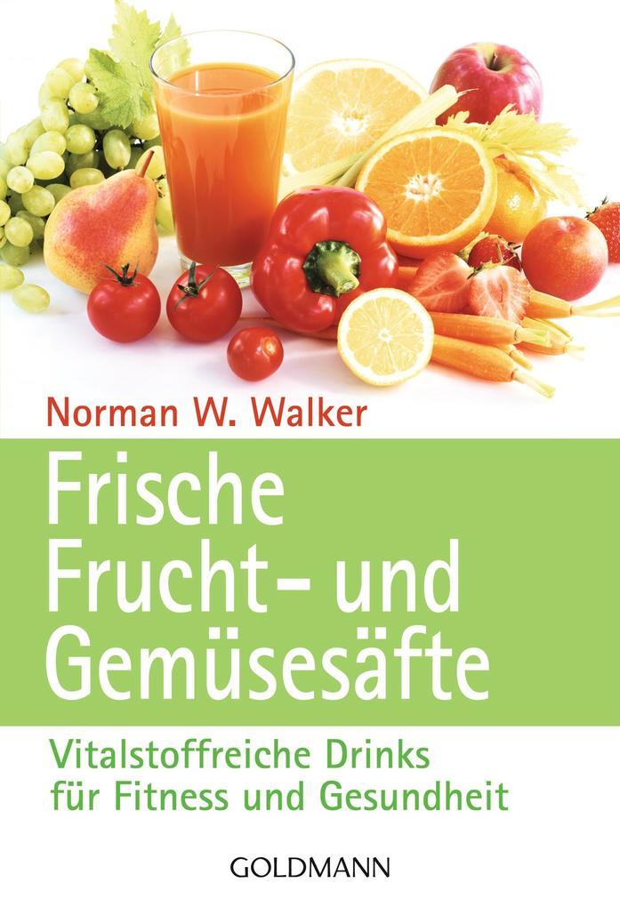Frische Frucht- und Gemüsesäfte als Taschenbuch