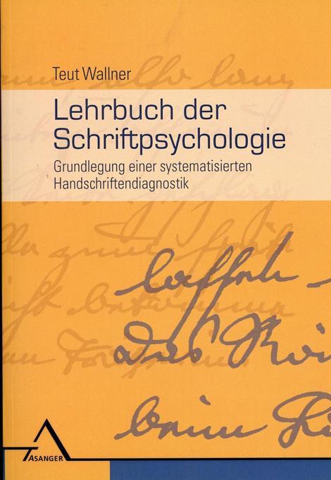 Lehrbuch der Schriftpsychologie als Buch