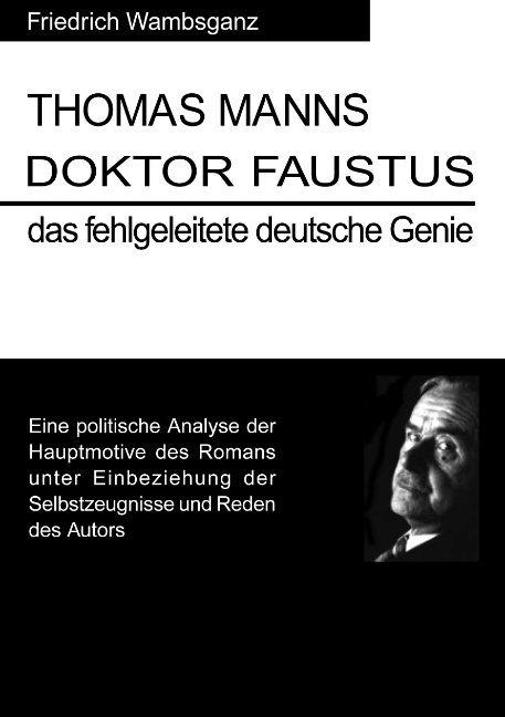 Thomas Mann Doktor Faustus das fehlgeleitete deutsche Genie als Buch