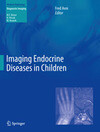 Imaging Endocrine Diseases in Children