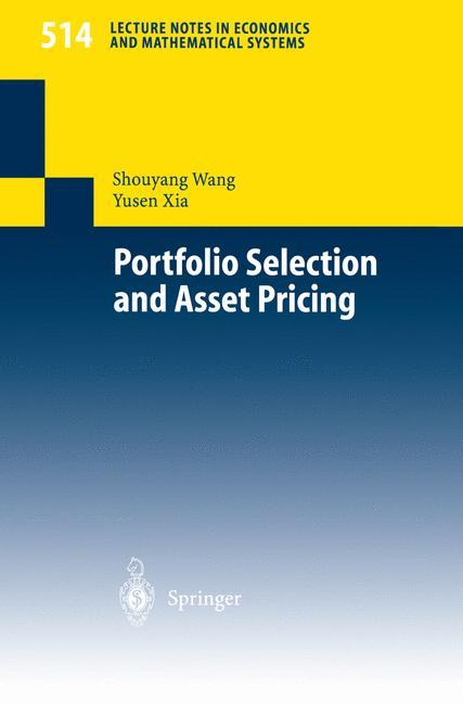 Portfolio Selection and Asset Pricing als Buch