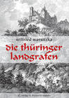 Die Thüringer Landgrafen