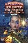 Honor Harrington 11. Wie Phoenix aus der Asche