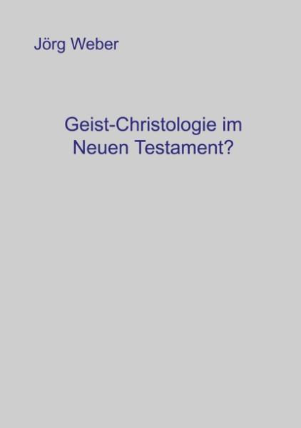 Geist - Christologie im neuen Testament? als Buch