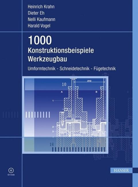 1000 Konstruktionsbeispiele Werkzeugbau als Buch