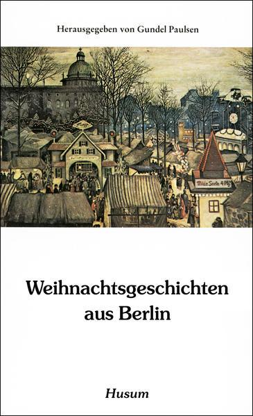 Weihnachtsgeschichten aus Berlin als Buch