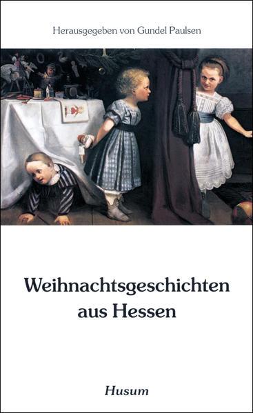 Weihnachtsgeschichten aus Hessen als Buch