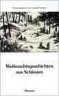 Weihnachtsgeschichten aus Schlesien