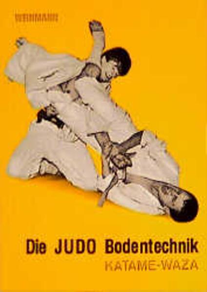 Die Judo Bodentechnik. Katame-Waza als Buch