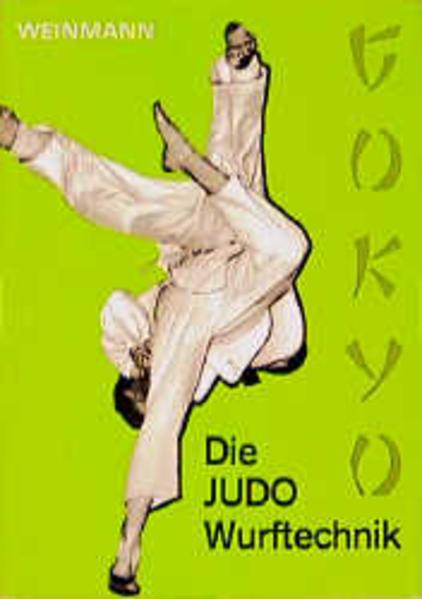 Die JUDO - Wurftechnik ( Gokyo) als Buch