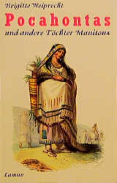 Pocahontas und andere Töchter Manitous als Taschenbuch