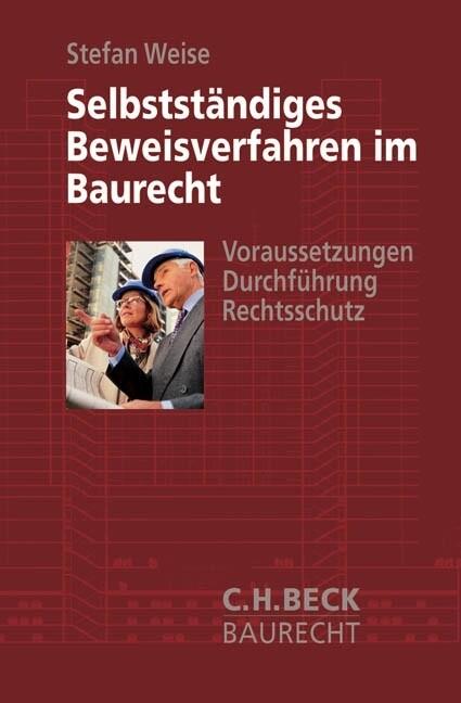 Selbstständiges Beweisverfahren im Baurecht als Buch