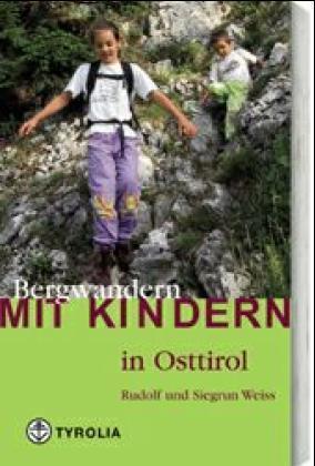Bergwandern mit Kindern in Osttirol als Buch