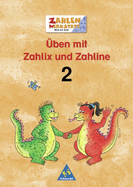 Welt der Zahl. Zahlenwerkstatt. Üben mit Zahlix und Zahline 2. Euro-Ausgabe als Buch