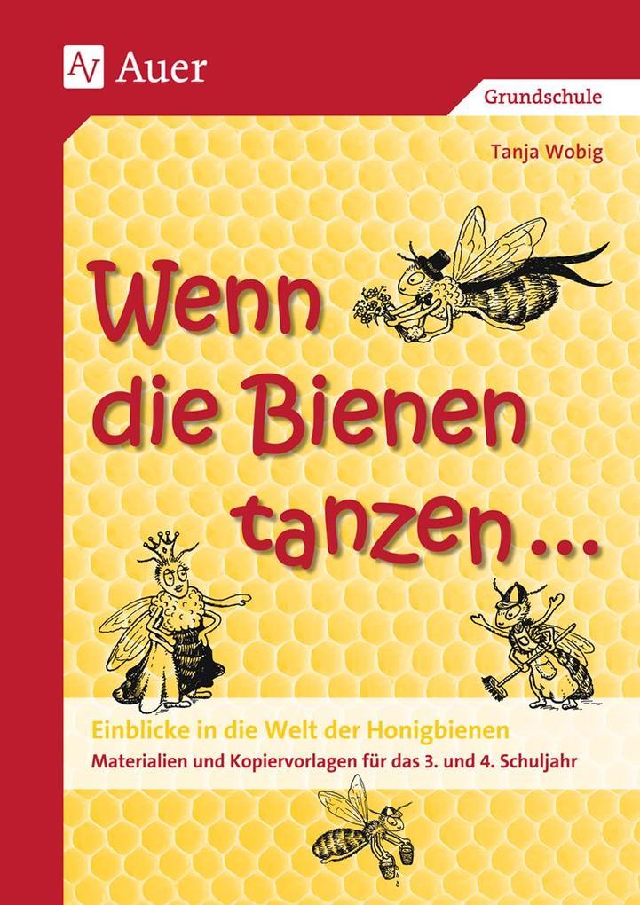 Wenn die Bienen tanzen... als Buch