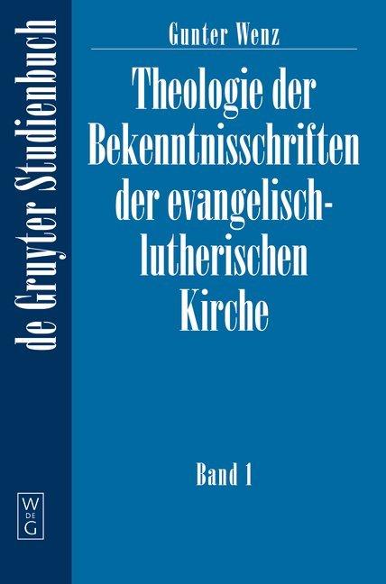 Theologie der Bekenntnisschriften der evangelisch-lutherischen Kirche als Taschenbuch