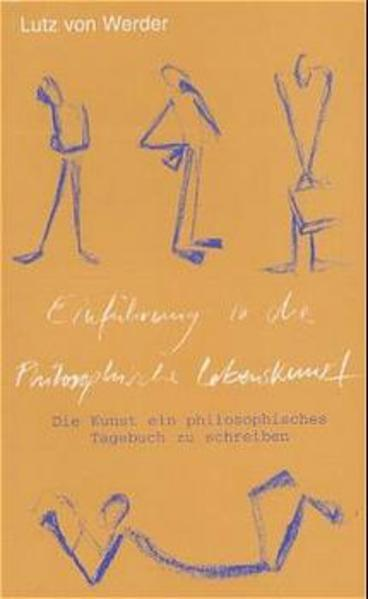 Einführung in die philosophische Lebenskunst als Buch