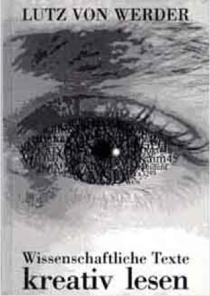 Wissenschaftliche Texte kreativ lesen als Buch