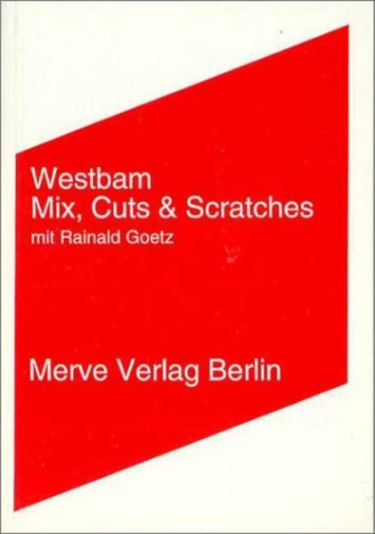 Mix, Cuts und Scratches mit Rainald Goetz als Buch