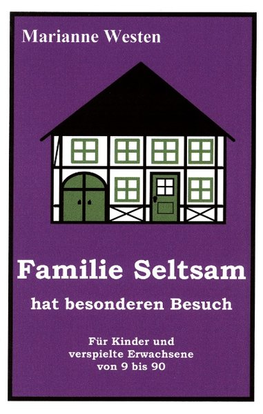 Familie Seltsam hat besonderen Besuch als Buch