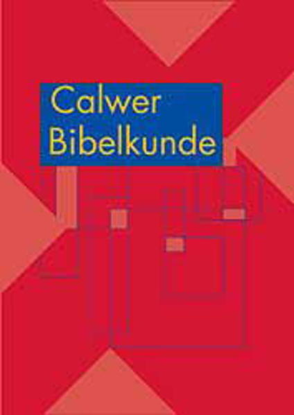 Calwer Bibelkunde als Buch