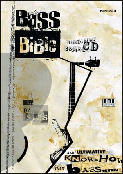 Bass Bible. Inkl. 2 CDs als Buch