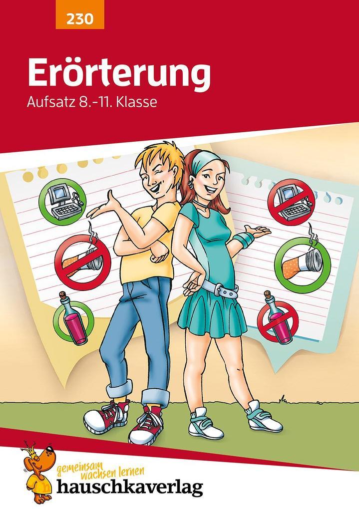 Erörterung. Aufsatz 8.-11. Klasse als Buch