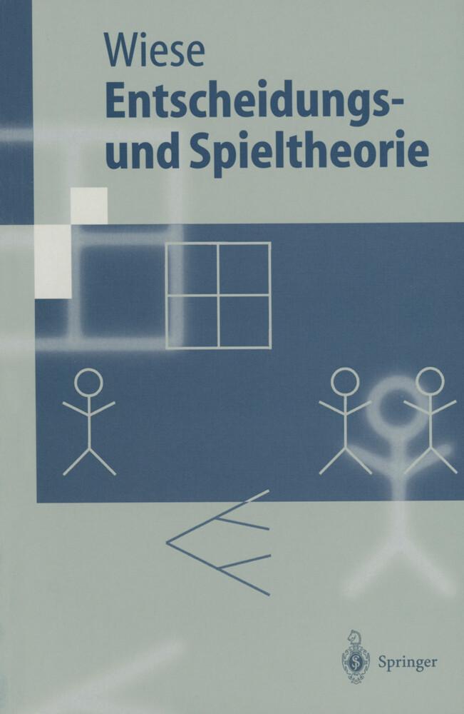 Entscheidungs- und Spieltheorie als Buch