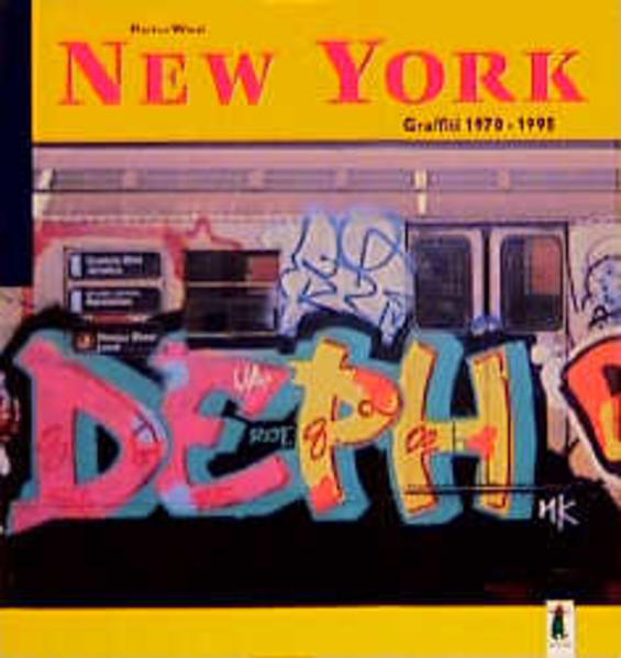 New York Graffiti 1970-1995 als Buch