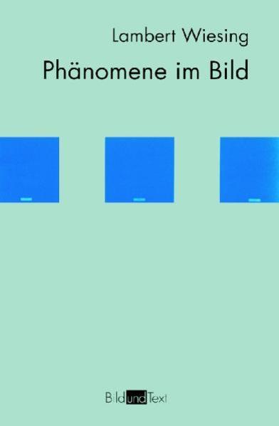 Phänomene im Bild als Buch