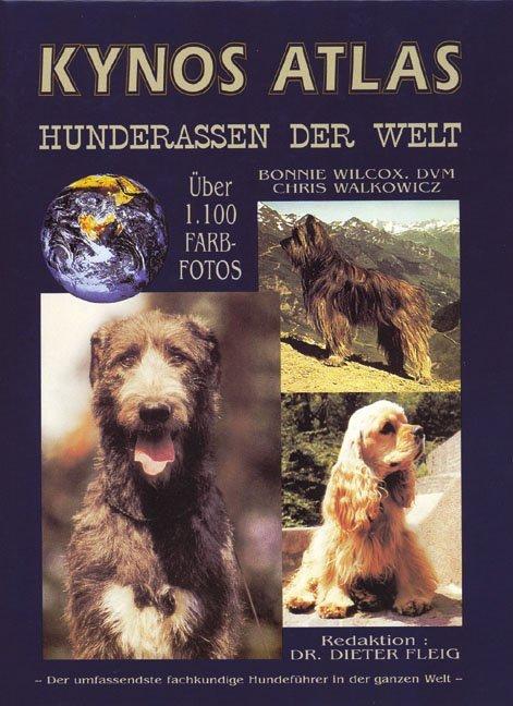 Kynos Atlas Hunderassen der Welt als Buch