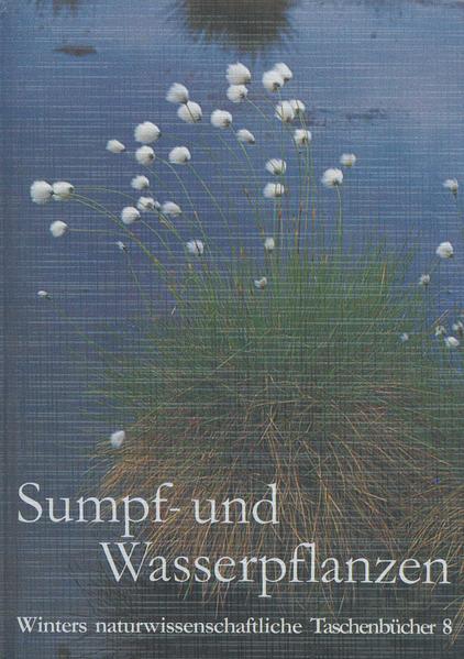 Unsere Sumpf- und Wasserpflanzen als Buch