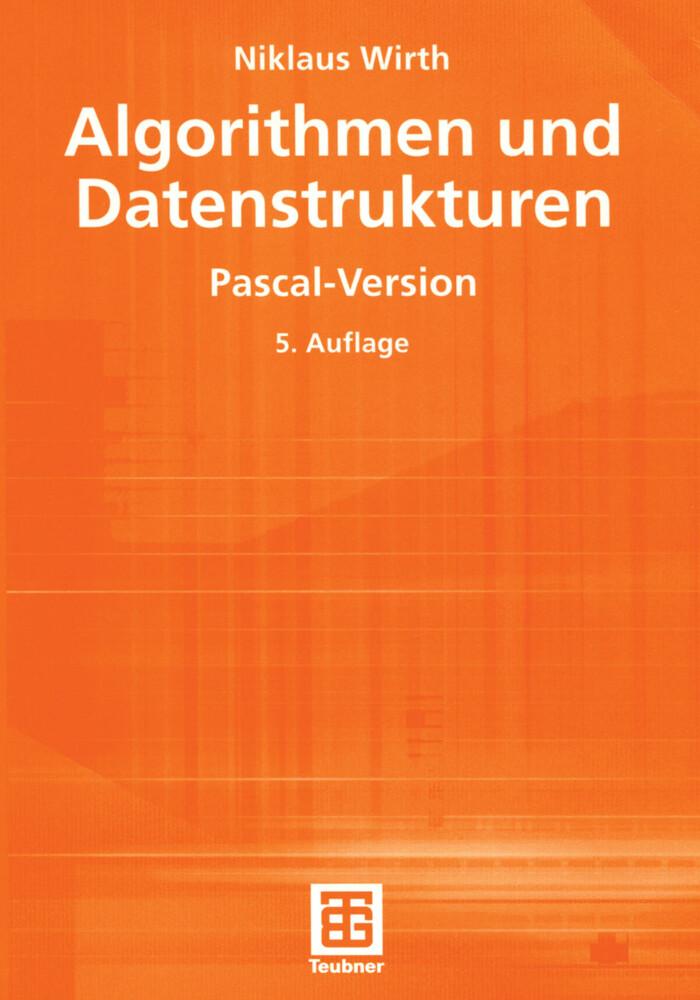 Algorithmen und Datenstrukturen. Pascal-Version als Buch