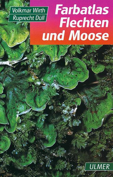 Farbatlas Flechten und Moose als Buch