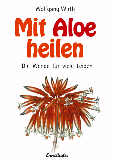 Mit Aloe heilen als Buch