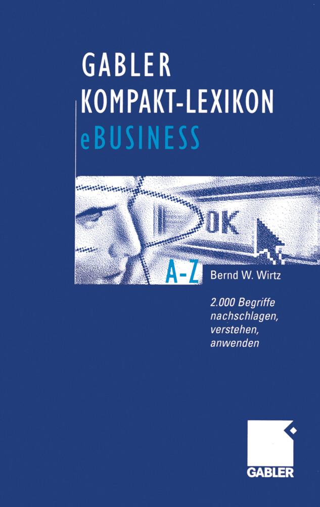 Gabler Kompakt-Lexikon eBusiness als Buch
