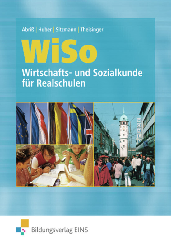 WISO. Wirtschafts- und Sozialkunde für Realschulen. Rheinland-Pfalz, Saarland als Buch