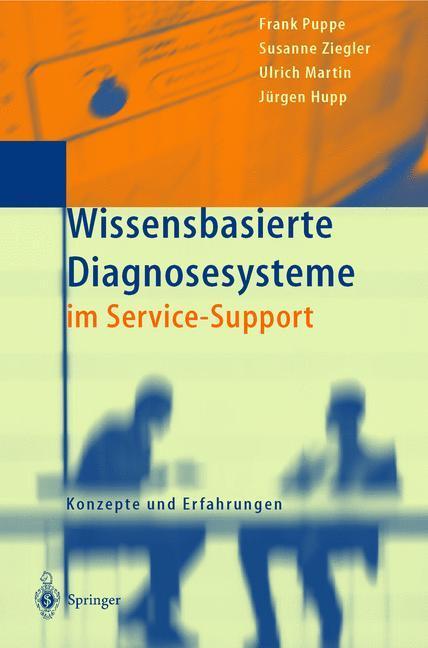Wissensbasierte Diagnosesysteme im Service-Support als Buch