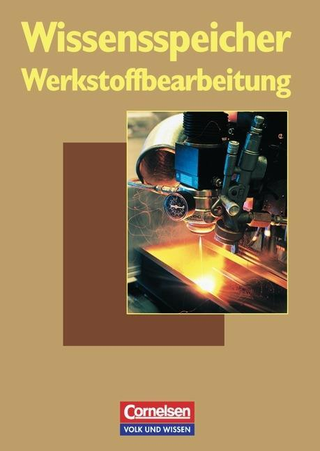 Wissensspeicher Werkstoffbearbeitung als Buch
