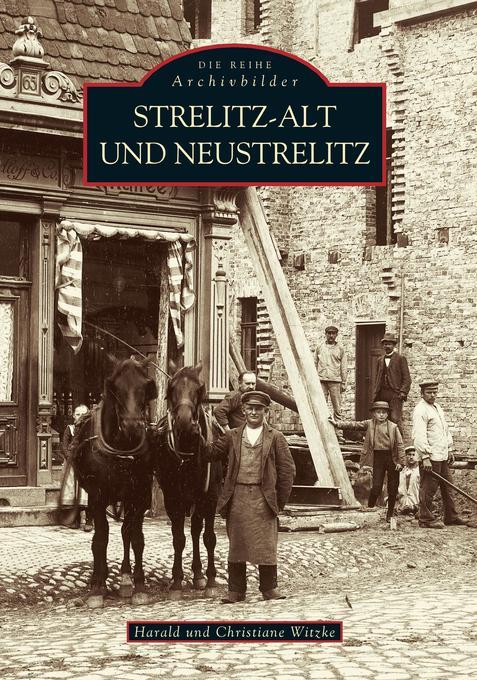 Strelitz-Alt und Neustrelitz als Buch