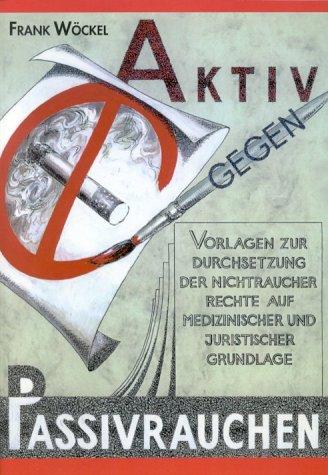 Aktiv gegen Passivrauchen als Buch