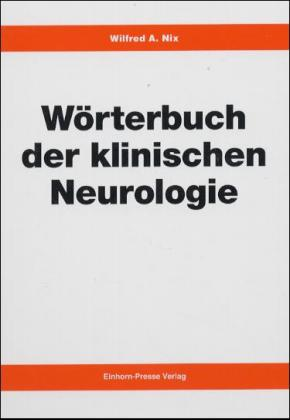 Wörterbuch der klinischen Neurologie als Buch