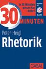30 Minuten Rhetorik